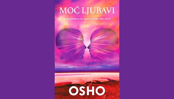 Osho: Moć Ljubavi – Suština življenja