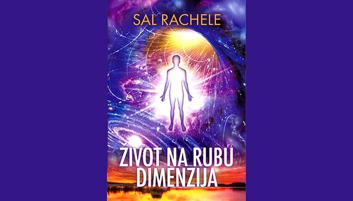 Sal Rachele: Život na rubu dimenzija