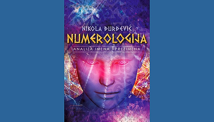 Nikola Đurđević: Numerologija– Analiza imena i prezimena
