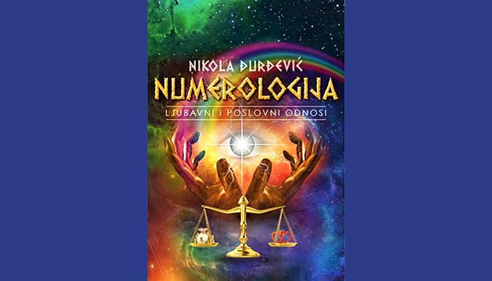 Nikola Đurđević: Numerologija – Ljubavni i poslovni odnosi