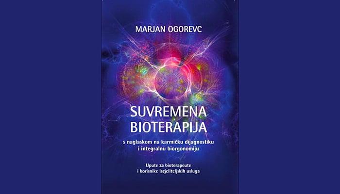 Marjan Ogorevc: Suvremena Bioterapija