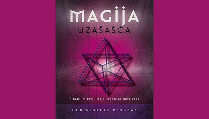 Magija uzašašća – Rituali, mitovi i iscjeljivanje za Novo doba