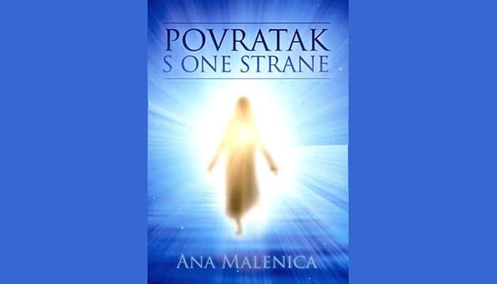 Ana Malenica: Povratak s one strane