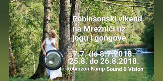 25.-26.08. Mrežnica - Robinzonski vikend na mrežnici uz jogu i gongove