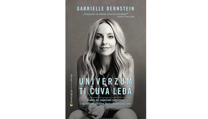 Gabrielle Bernstein - Univerzum ti čuva leđa