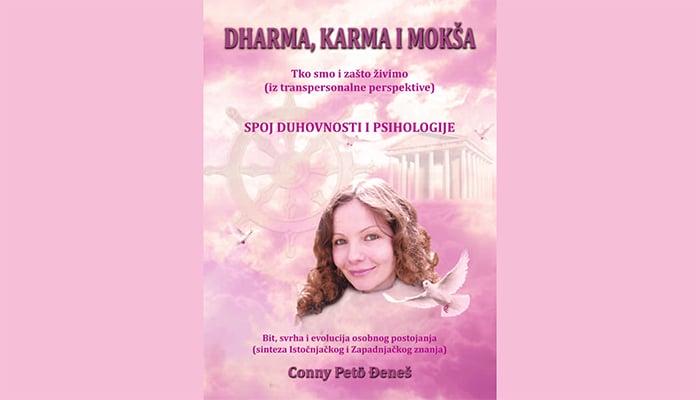 Dharma, Karma i Mokša - Spoj duhovnosti i psihologije