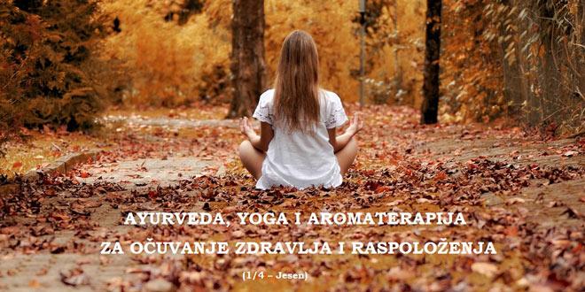 27.10. Zagreb - Ayurveda, yoga i aromaterapija – za očuvanje zdravlja i raspoloženja