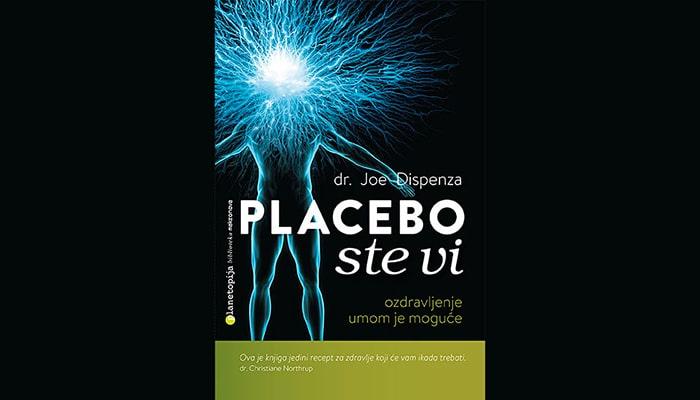 Dr. Joe Dispenza: Placebo ste vi - Ozdravljenje umom je moguće!