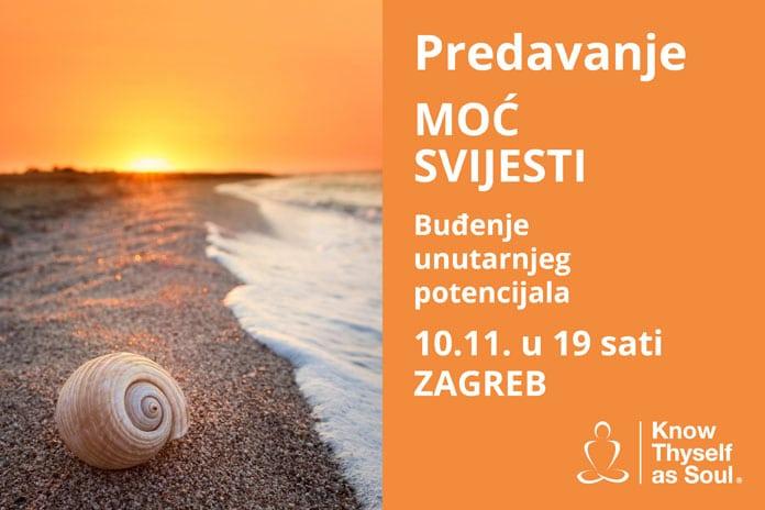 10.11. Zagreb - Predavanje: MOĆ SVIJESTI ‒ Buđenje unutarnjeg potencijala