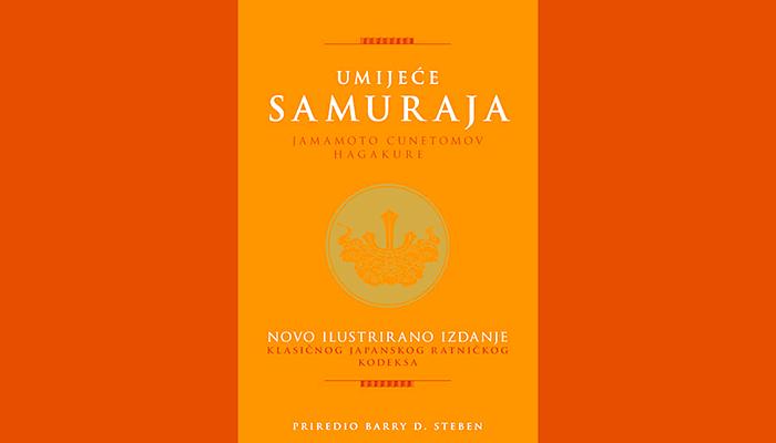 Jamamoto Cunetomo: Umijeće samuraja - japanski ratnički kodeks