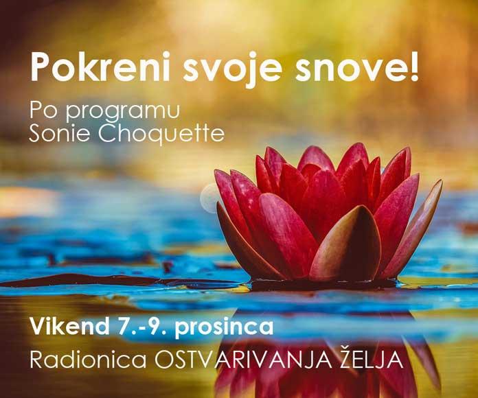 07.-09.12. Zagreb - Vikend radionica OSTVARIVANJA ŽELJA