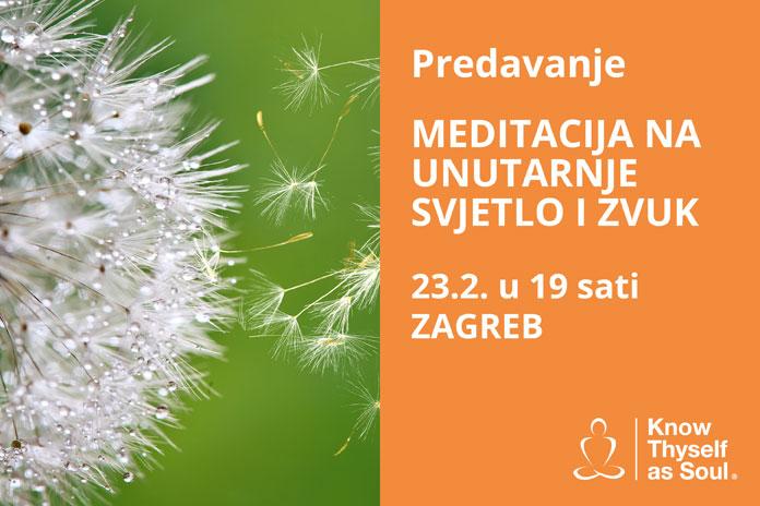 23.02. Zagreb - Sant Mat - Meditacija na unutarnje svjetlo i zvuk
