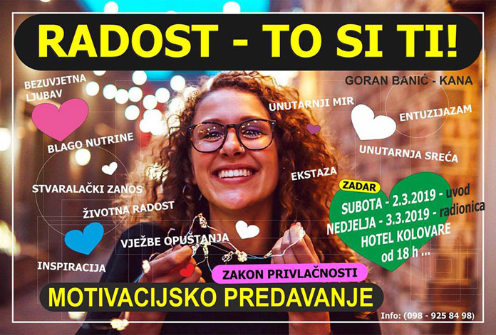 02.03. Zadar - Motivacijsko Predavanje: Radost - To Si Ti