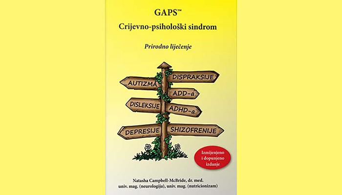 GAPS: Crijevno psihološki sindrom - Sve bolesti počinju u crijevima!