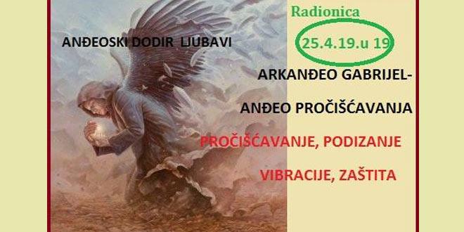 25.04. Zagreb - Pročišćavanje, podizanje vibracije, zaštita uz Arkanđela Gabrijela