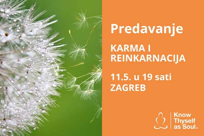 11.05. Zagreb - Predavanje:KARMA I REINKARNACIJA