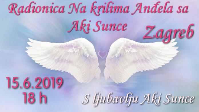 15.06. Zagreb - Radionica: Na krilima Anđela s Aki Sunce