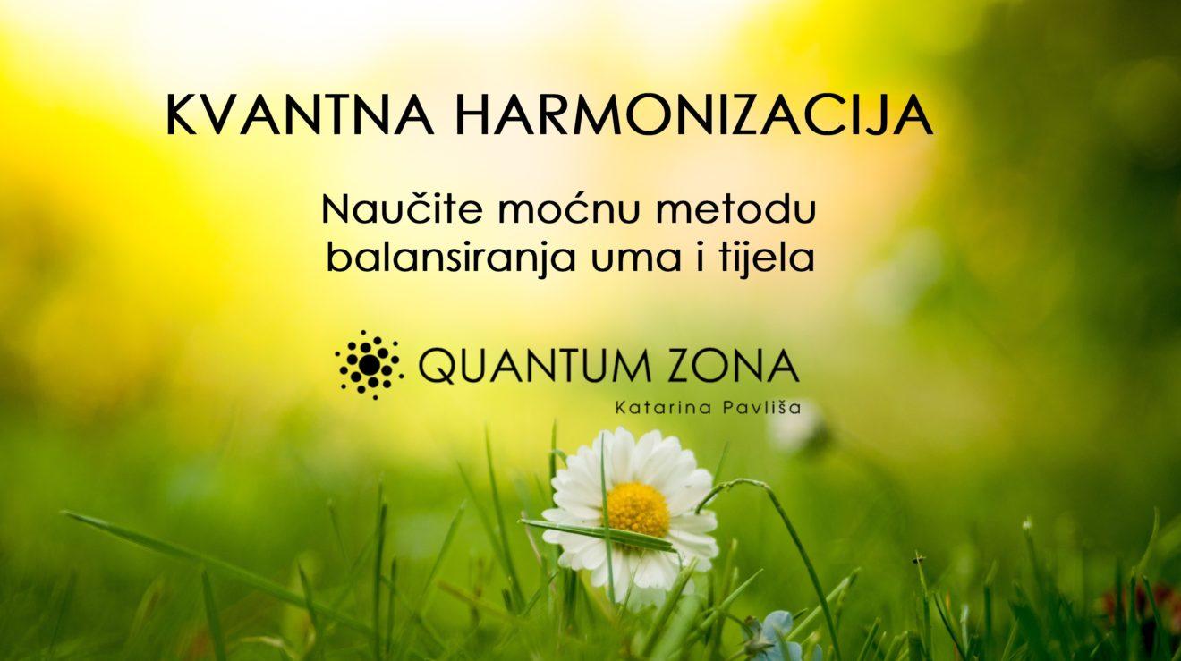 Kvantna harmonizacija - postignite balans uma i tijela