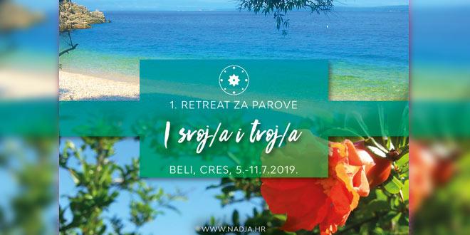 """1. Šestodnevni ljetni retreat za parove: """"I svoj/a i tvoj/a"""""""