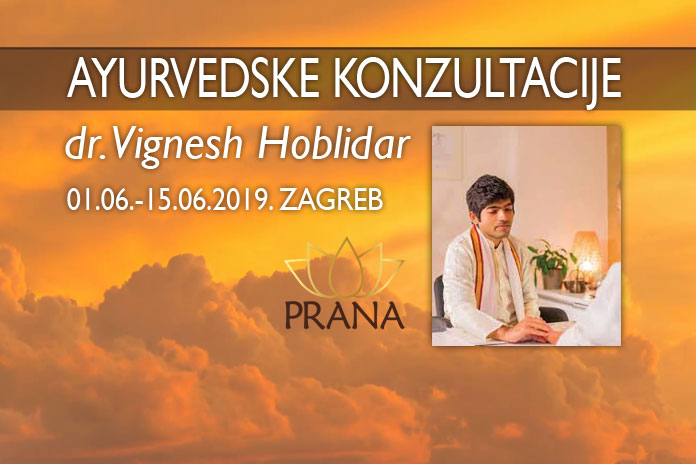 04.06.-15.06. Zagreb - Ayurvedske konzultacije dr. Vignesh Hoblidar u Prana Centru