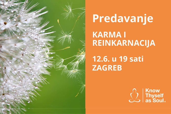 12.06. Zagreb - Predavanje:KARMA I REINKARNACIJA