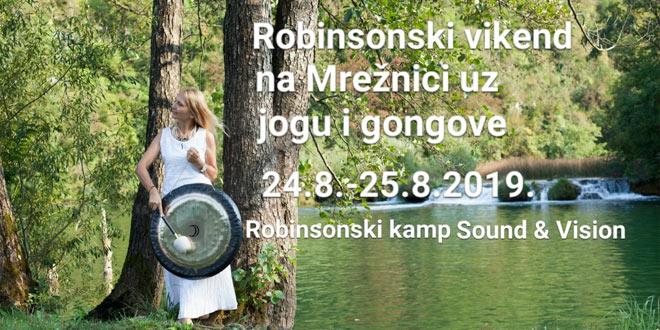 Robinzonski vikend na Mrežnici uz jogu i gongove 2019