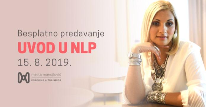Besplatno predavanje Melite Manojlović UVOD U NLP, 15.08. u Zagrebu