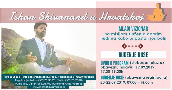 Program BUĐENJE DUŠE s Ishanom Shivanandom - po prvi puta u povijesti u Hrvatskoj