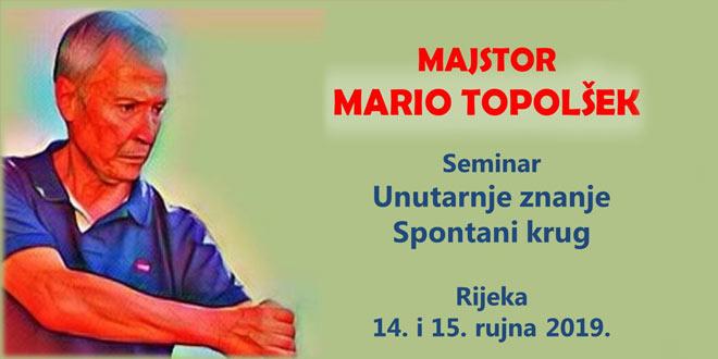 Rijeka - Seminar: SPONTANI KRUG - UNUTARNJE ZNANJE - Majstor Mario Topolšek